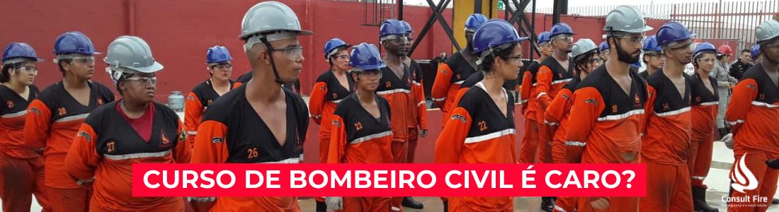 CURSO DE BOMBEIRO CIVIL É CARO